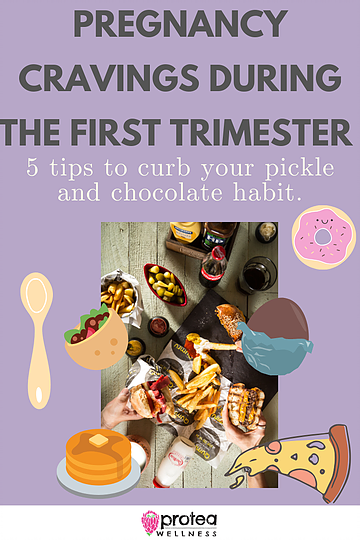 Pregnancy cravings during the first trimester, protea wellness pregnancy