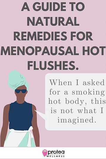 Natural remedies for hot flushes